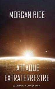 Les Chroniques de l'Invasion par Morgan Rice