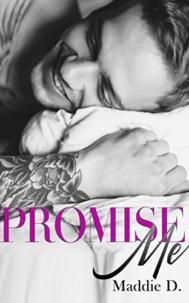 Promise Me par Maddie D.