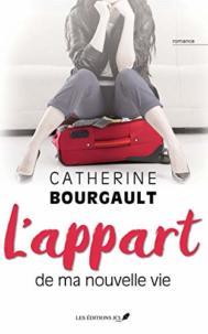 L'appart de ma nouvelle vie par Catherine Bourgault