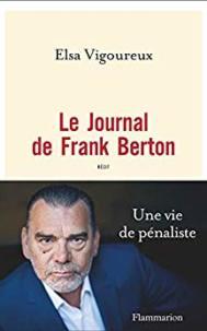 Frank Berton, une enquête de plus de 30 mois