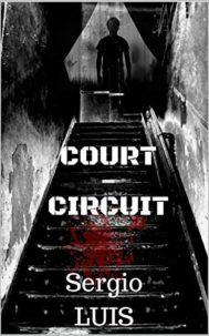 Court-Circuit par Sergio LUIS