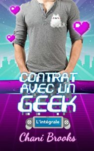 Contrat avec un Geek par Chani Brooks