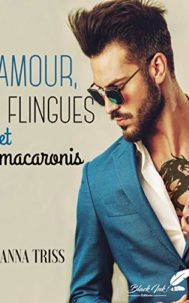 Amour, flingues et macaronis par Anna Triss