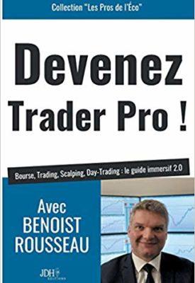 Devenez Trader Pro par Benoist Rousseau