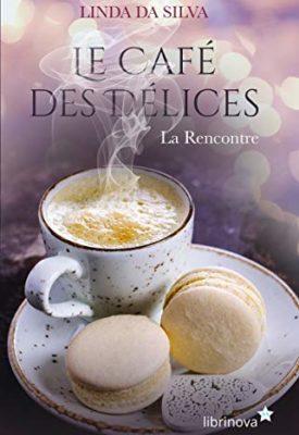 Le Café des délices par Linda Da Silva