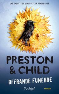 Offrande funèbre de Douglas Preston et Lincoln Child