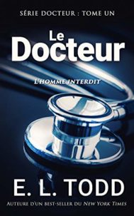 Le Docteur par E. L. Todd, extrait, avis