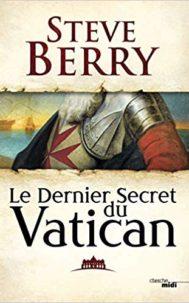 Le Dernier Secret du Vatican par Steve Berry
