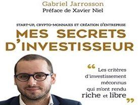 Investisseur, mes secrets pour bien investir