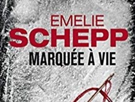 Marquée à vie par Emelie Schepp